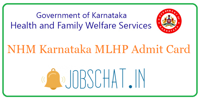 NHM Karnataka MLHP Admit Card
