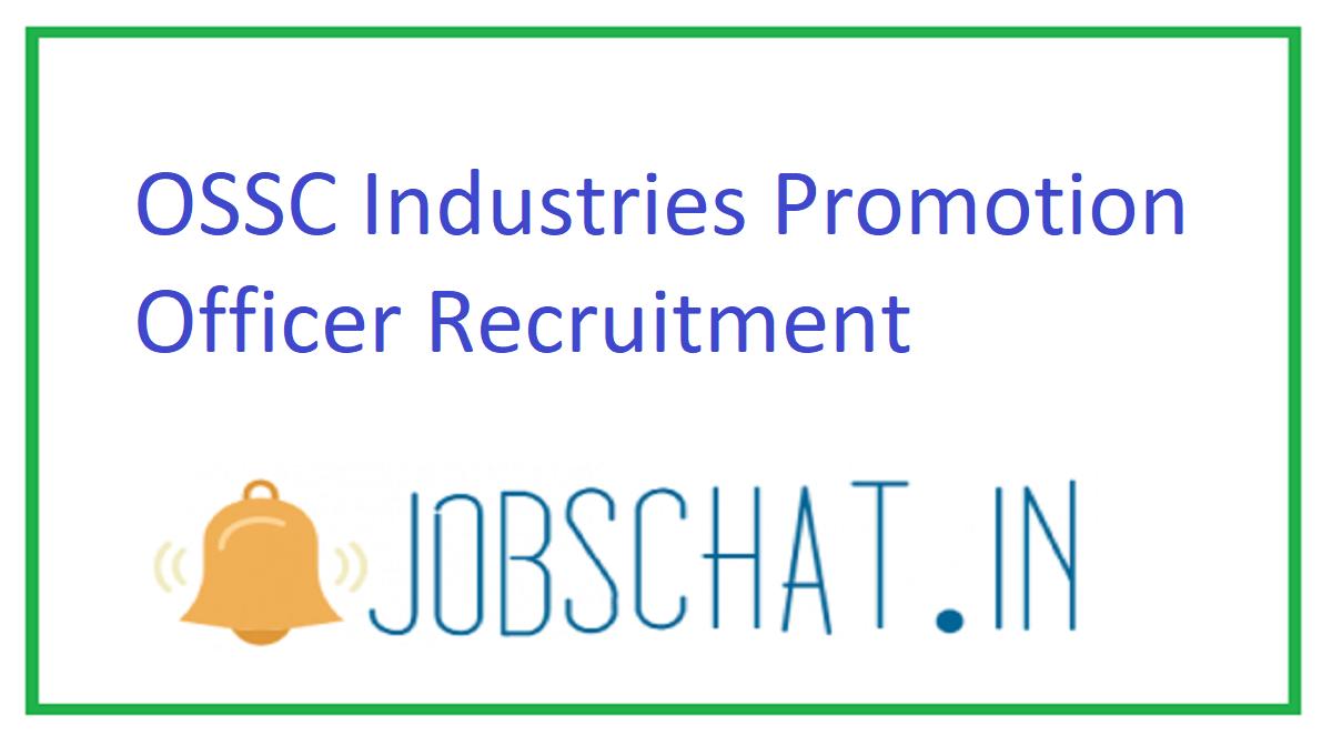 OSSC Industries Promotion Officer Recruitment