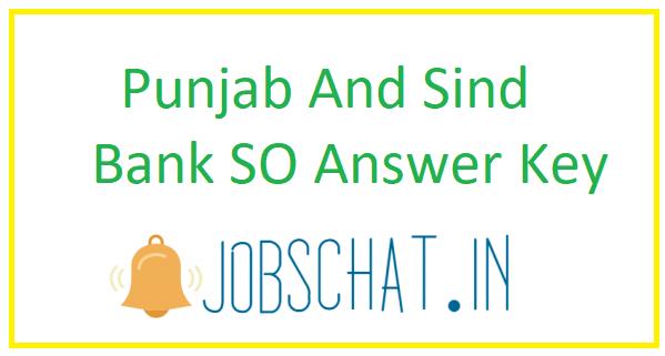 Punjab And Sind Bank SO Answer Key