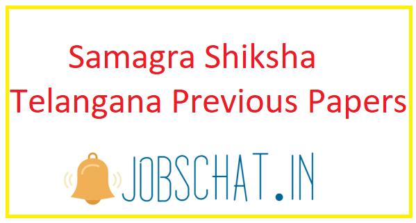 Samagra Shiksha Telangana Previous Papers