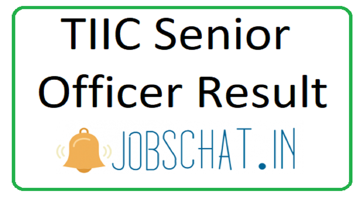 TIIC Senior Officer Result