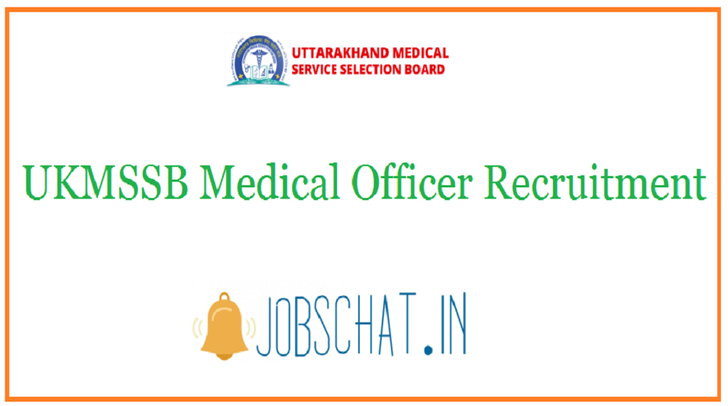 UKMSSB Medical Officer Recruitment