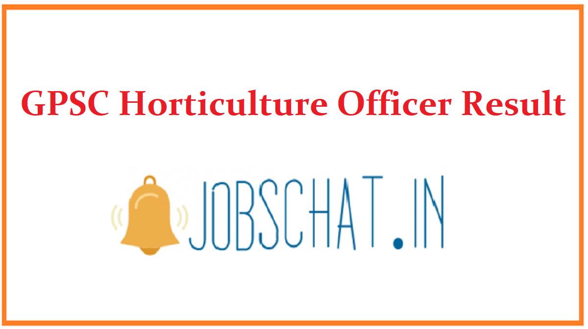 GPSC Horticulture Officer Result