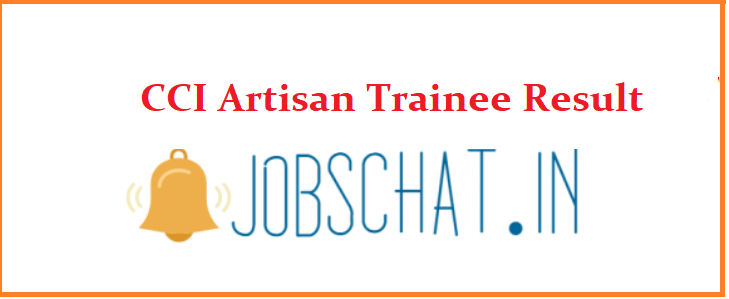 CCI Artisan Trainee Result