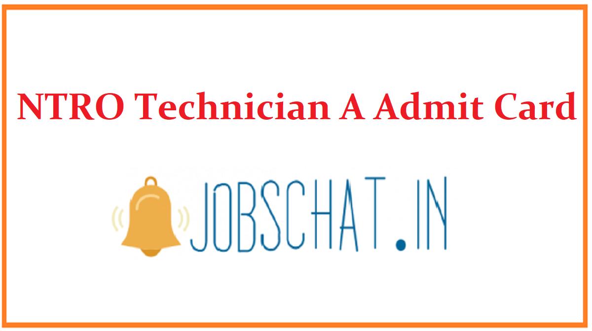 NTRO Technician A Admit Card