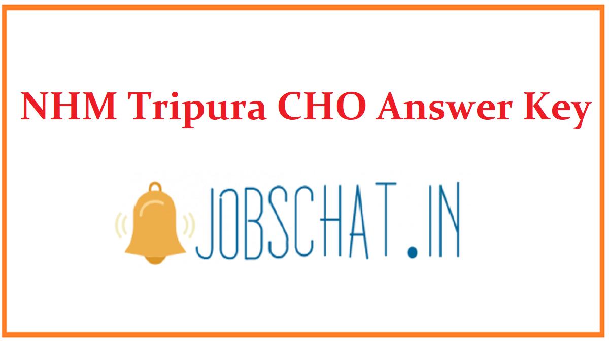 NHM Tripura CHO Answer Key