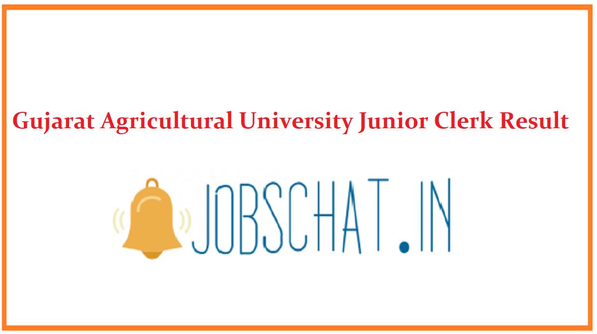 Gujarat Agricultural University Junior Clerk Result