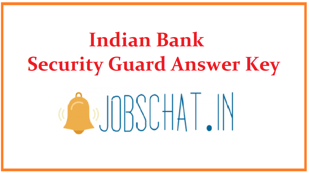 Indian Bank Security Guard Answer Key