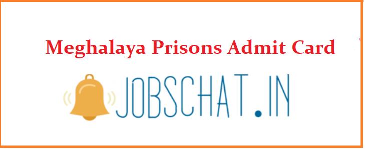 Meghalaya Prisons Admit Card