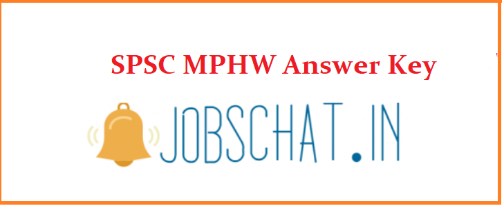 SPSC MPHW Answer Key