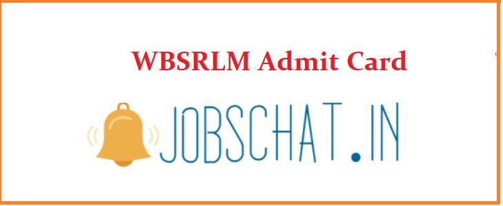 WBSRLM Admit Card