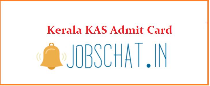 Kerala KAS Admit Card