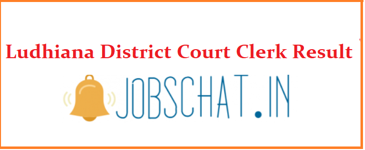 Ludhiana District Court Clerk Result