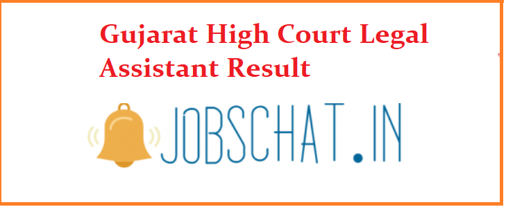 Gujarat High Court Legal Assistant Result