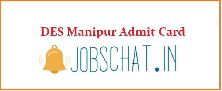 DES Manipur Admit Card