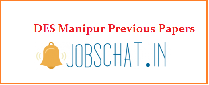 DES Manipur Previous Papers