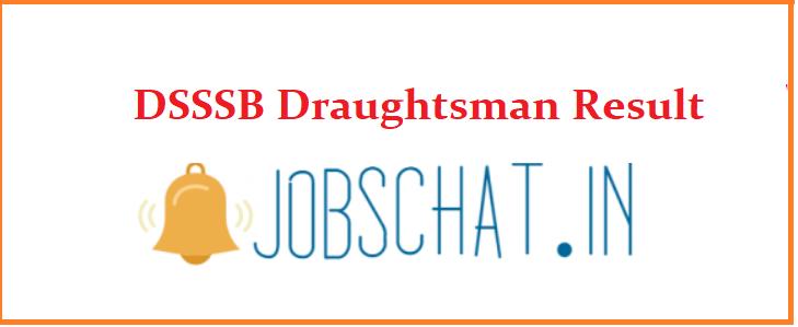 DSSSB Draughtsman Result