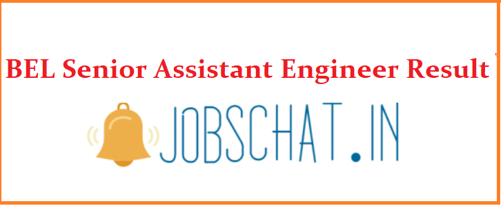 BEL Senior Assistant Engineer Result