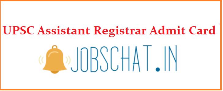 UPSC Assistant Registrar Admit Card
