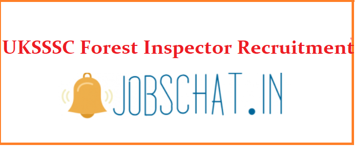 UKSSSC Forest Inspector Recruitment