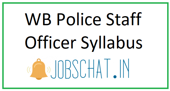 WB Police Staff Officer Syllabus 2019