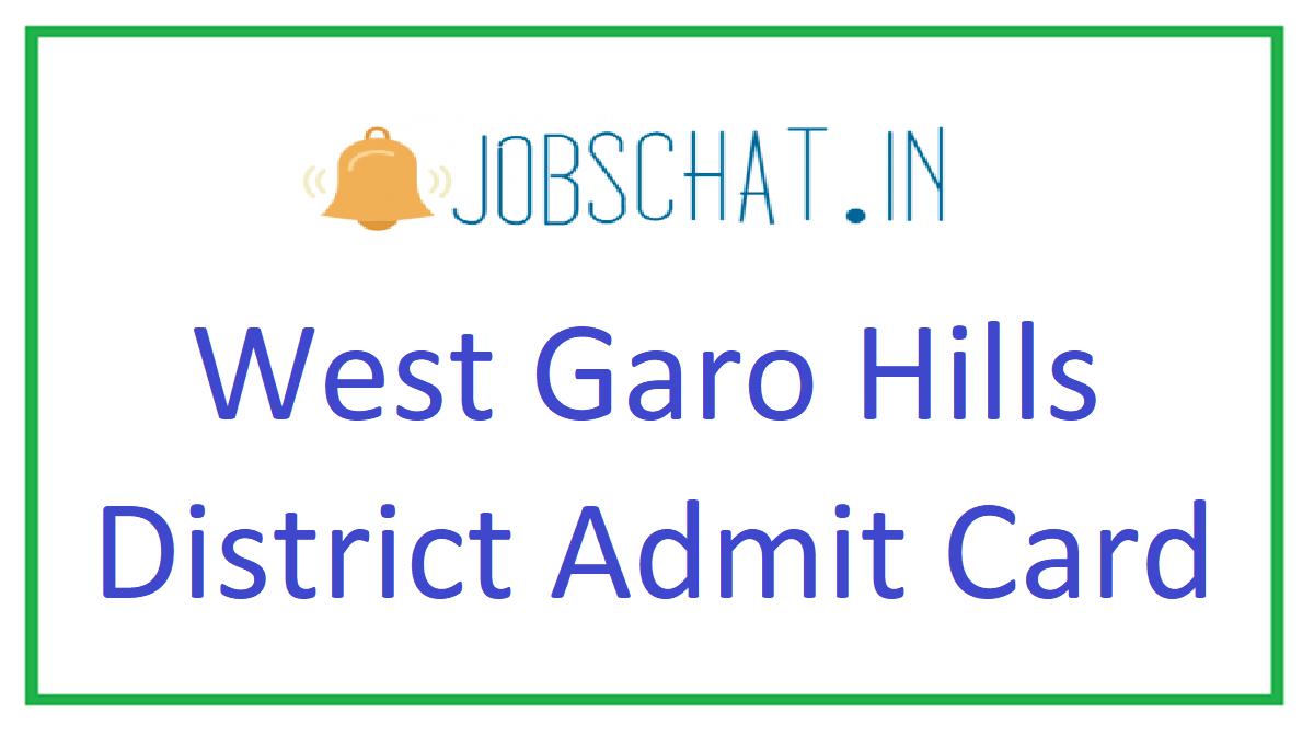 West Garo Hills District Admit Card