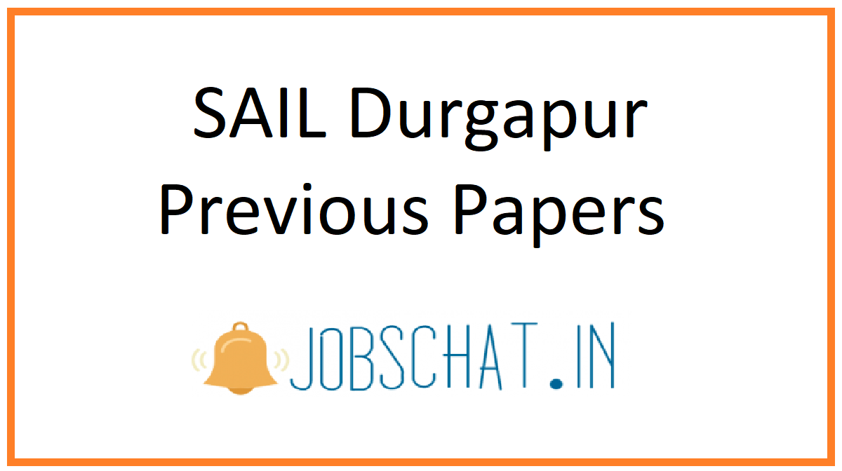 SAIL Durgapur Previous Papers