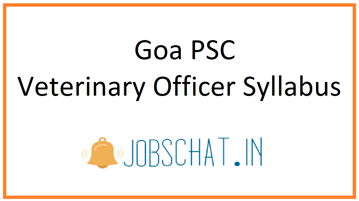 Goa PSC Veterinary Officer Syllabus