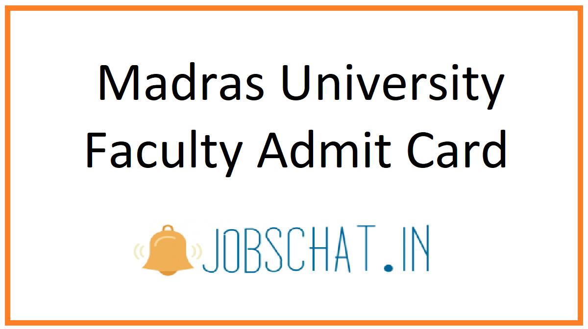 Madras University Faculty Admit Card