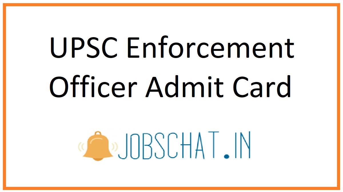 UPSC Enforcement Officer Admit Card