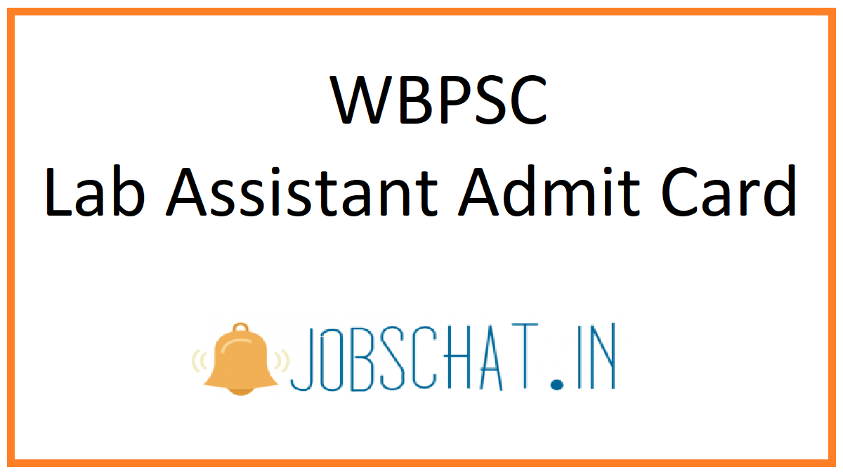 WBPSC Lab Assistant Admit Card