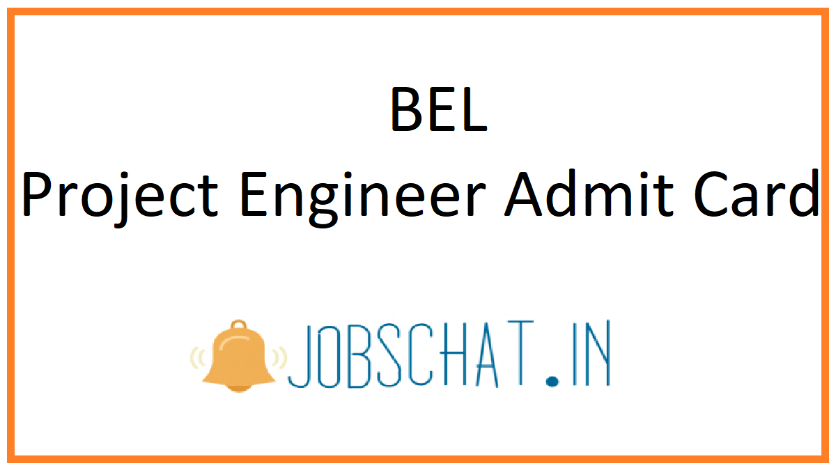 BEL Project Engineer Admit Card