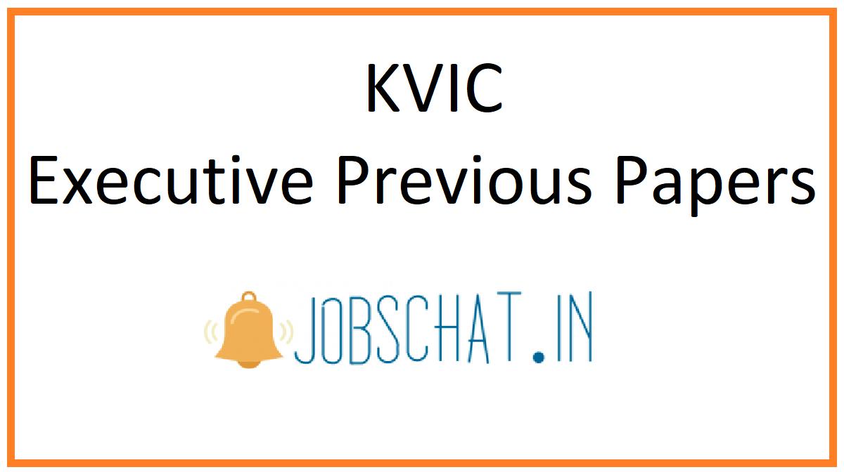 KVIC Executive Previous Papers