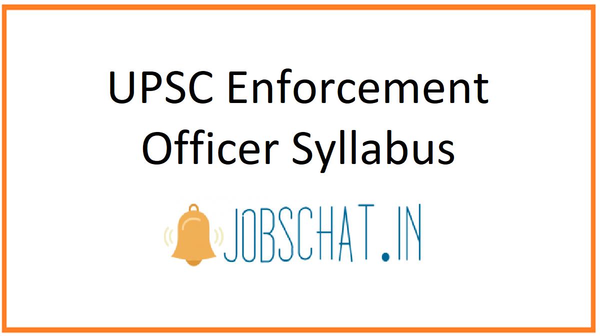 UPSC Enforcement Officer Syllabus