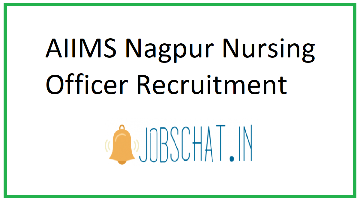 AIIMS Nagpur Nursing Officer Recruitment