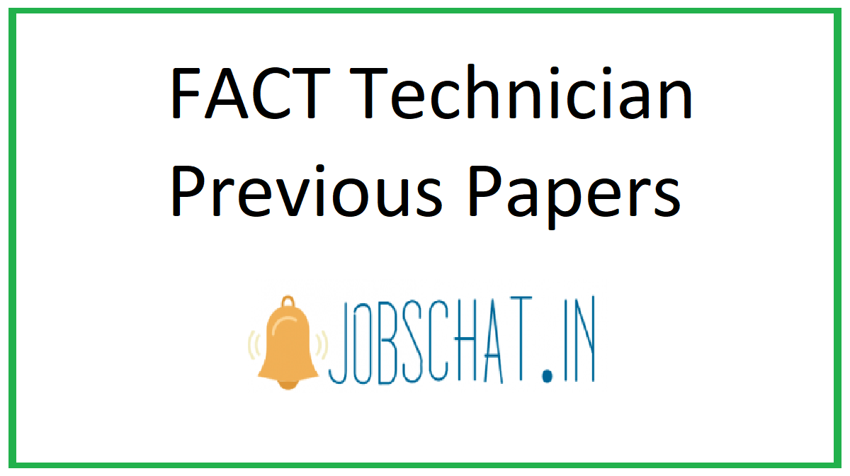 FACT Technician Previous Papers