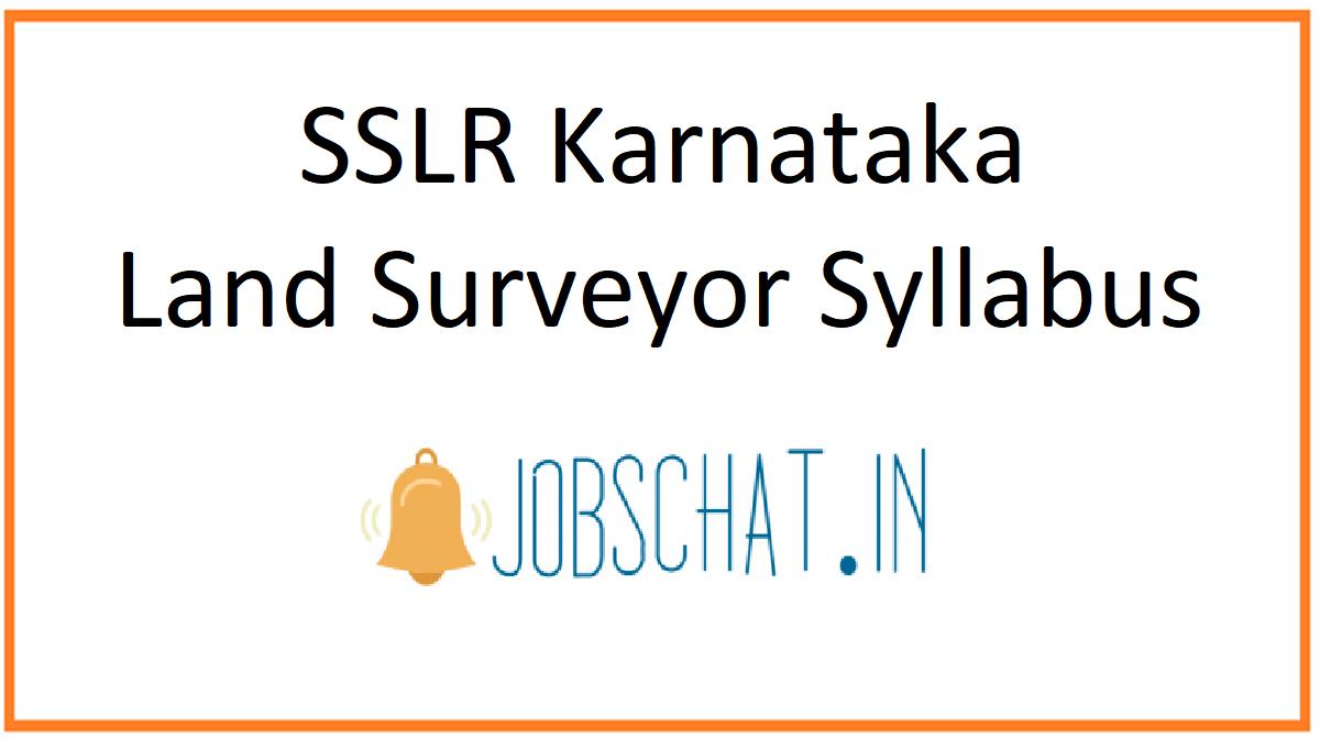 SSLR Karnataka Land Surveyor Syllabus