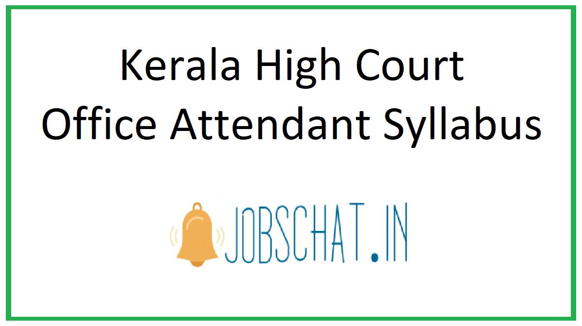 Kerala High Court Office Attendant Syllabus