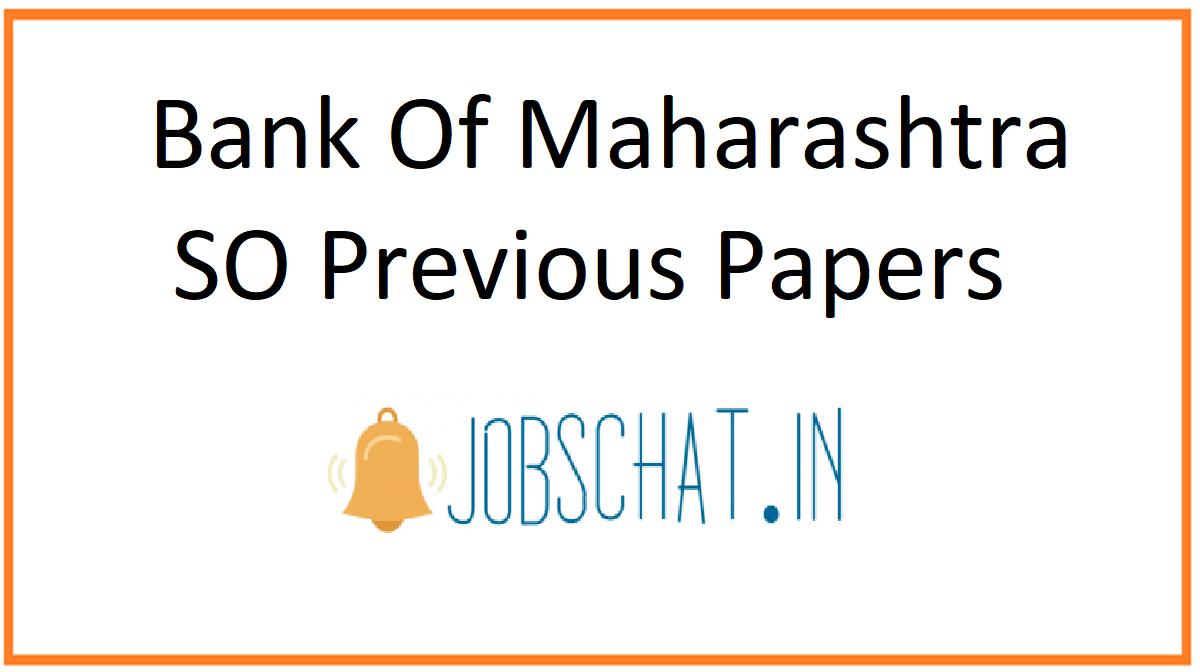 Bank Of Maharashtra SO Previous Papers