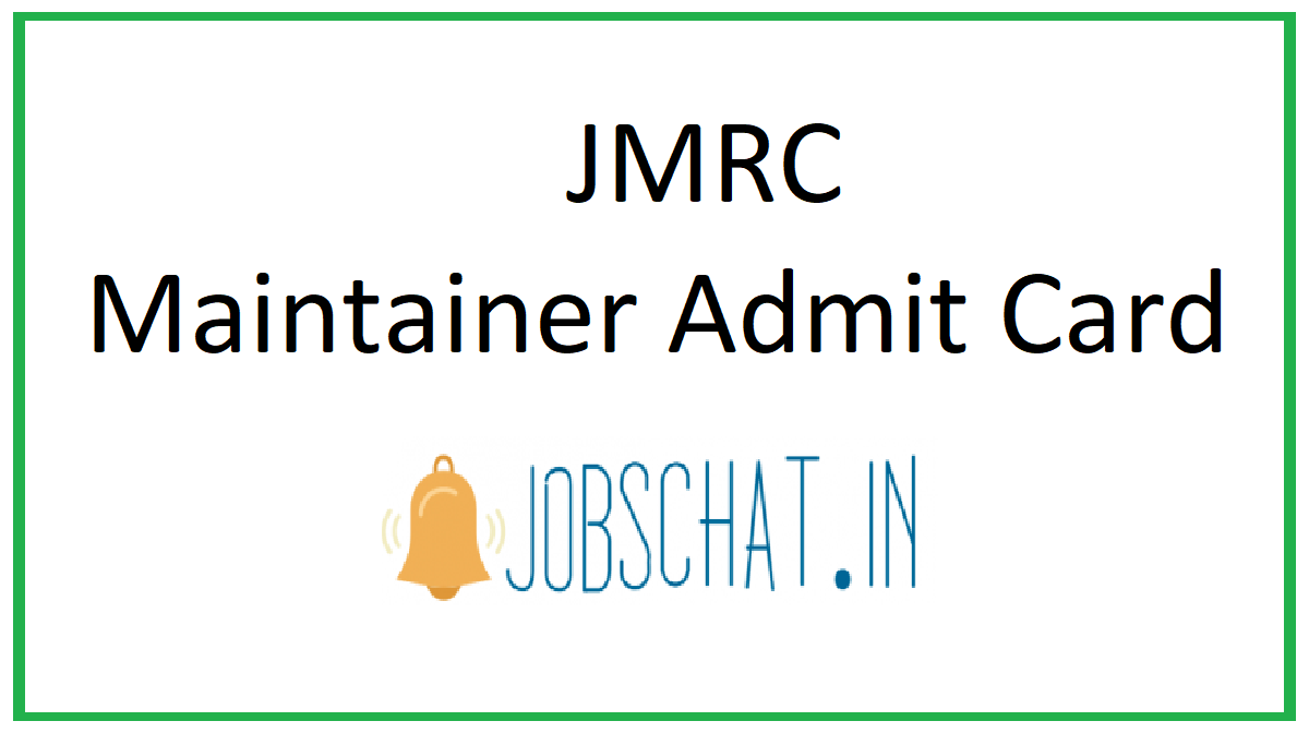 JMRC Maintainer Admit Card