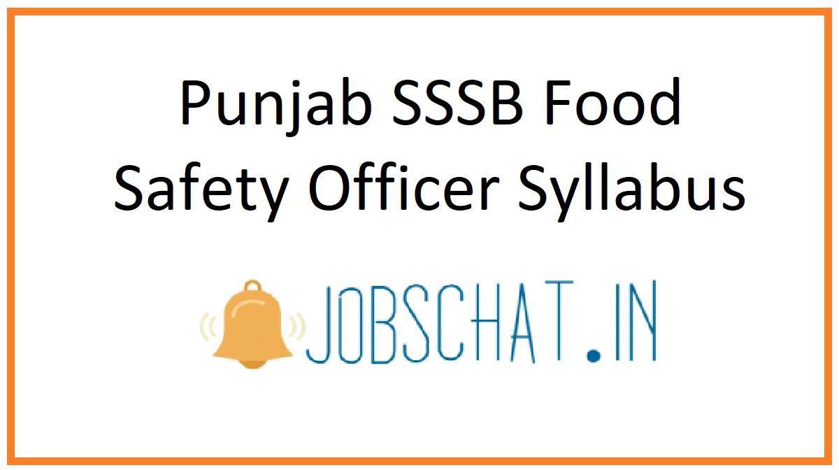 Punjab SSSB Food Safety Officer Syllabus