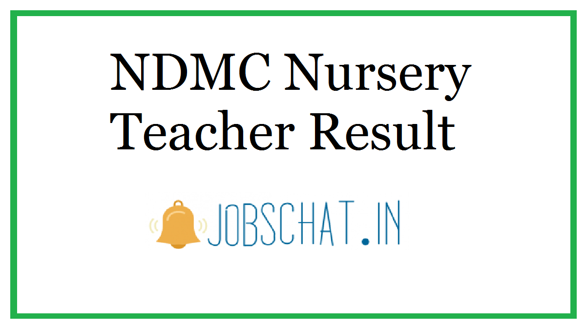 NDMC Nursery Teacher Result