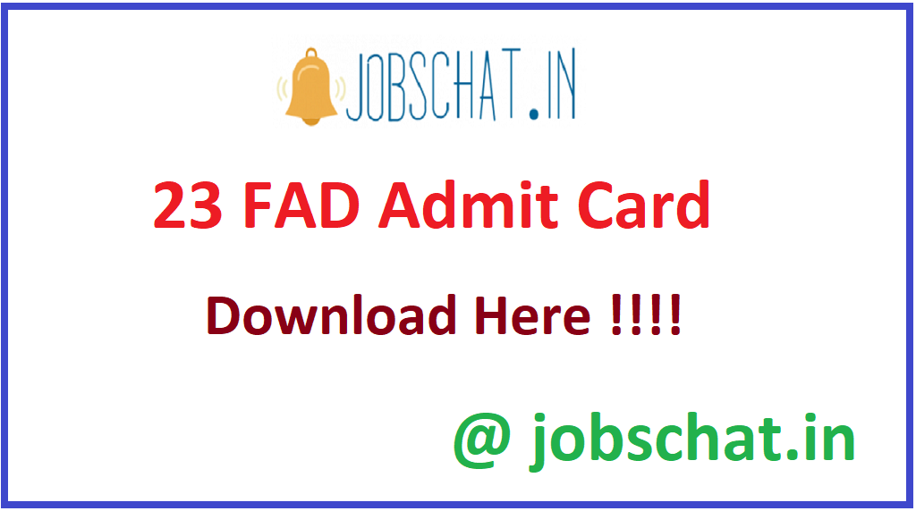 23 FAD Admit Card