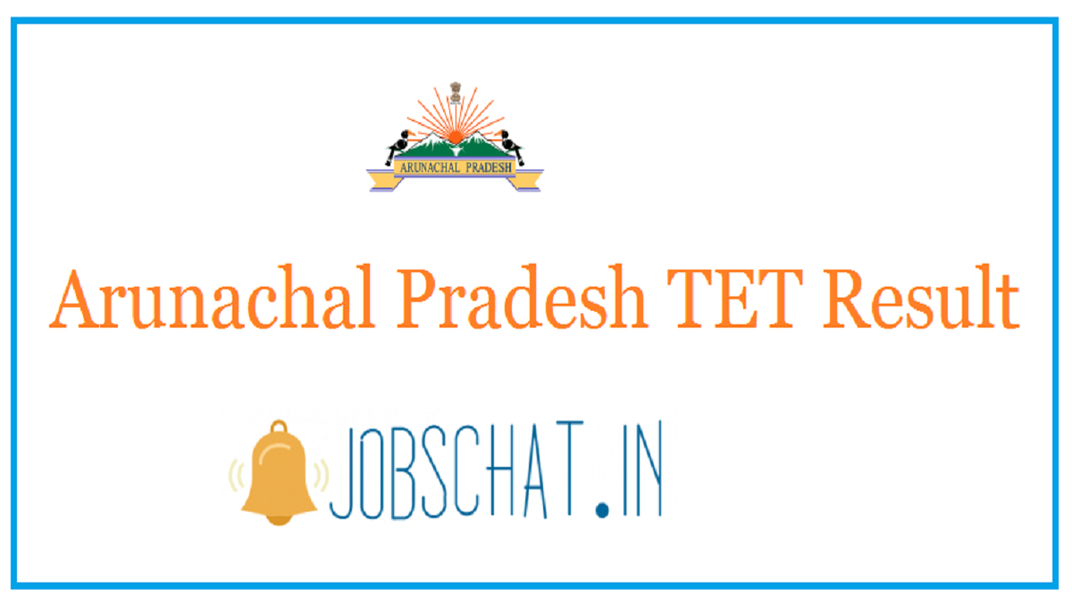 Arunachal Pradesh TET Result