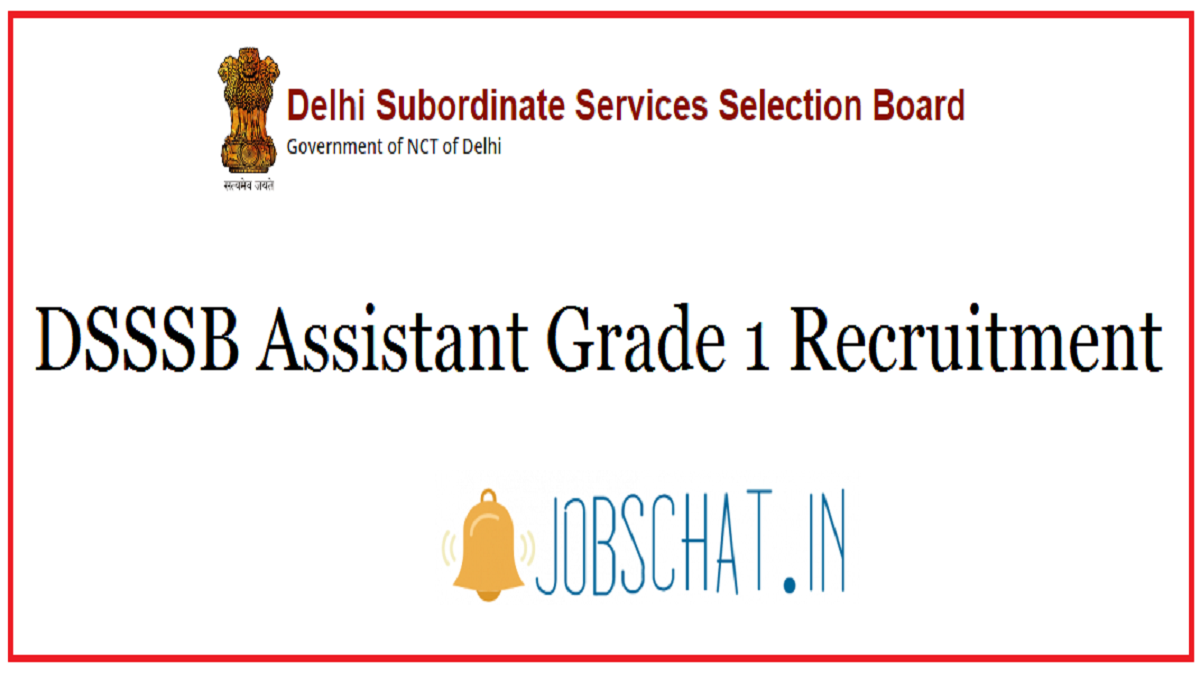 DSSSB Assistant Grade 1 Recruitment