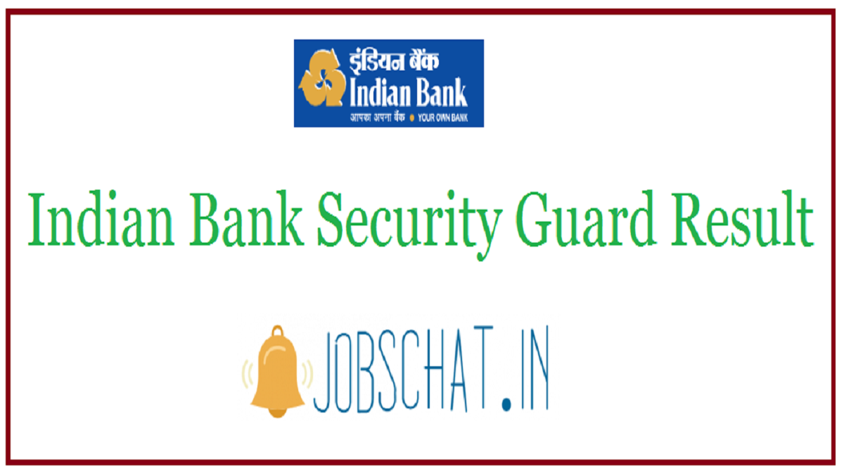 Indian Bank Security Guard Result