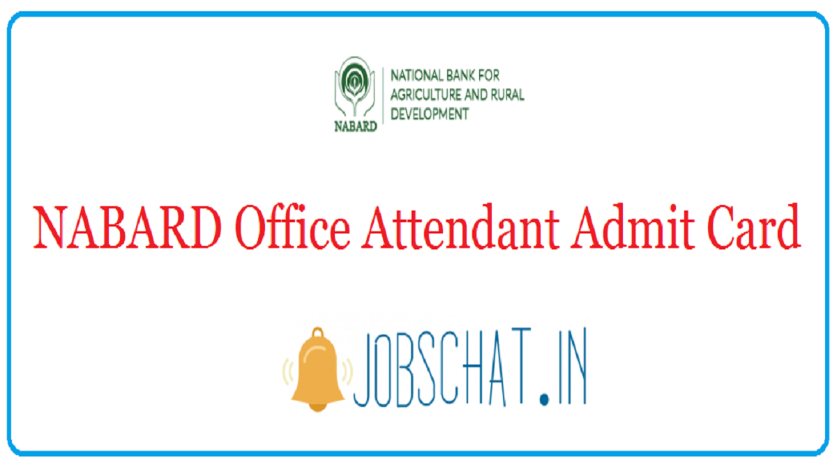 NABARD Office Attendant Admit Card