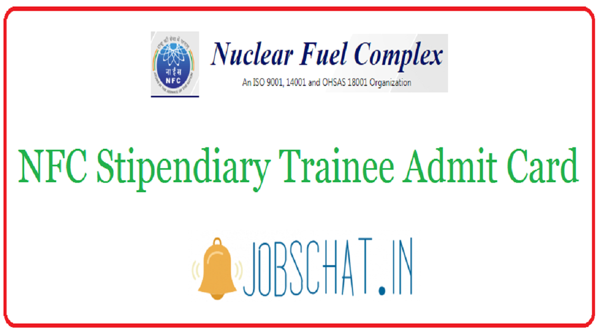 NFC Stipendiary Trainee Admit Card