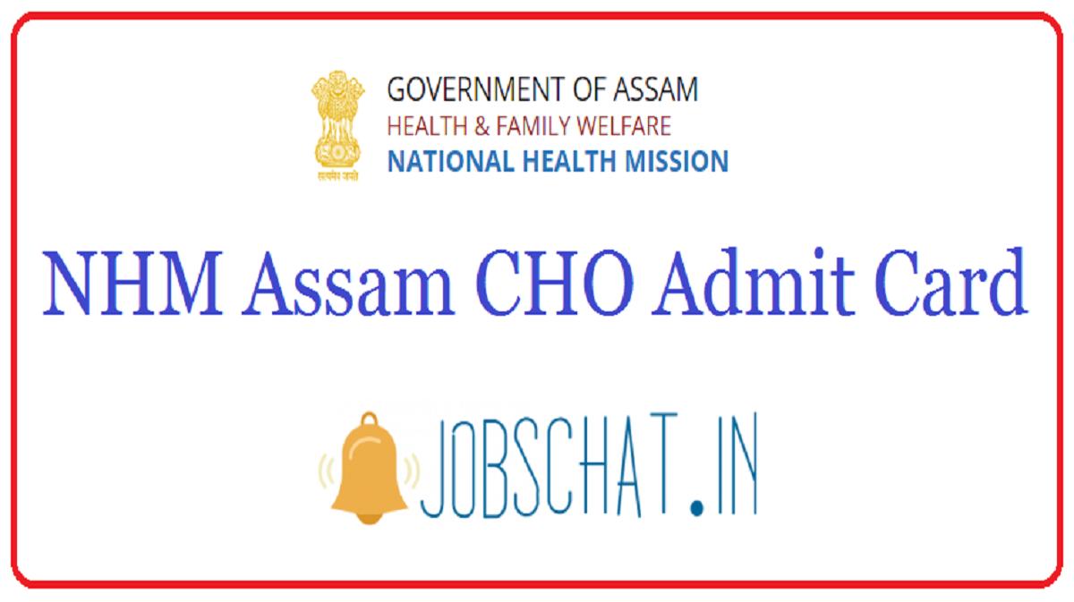 NHM Assam CHO Admit Card