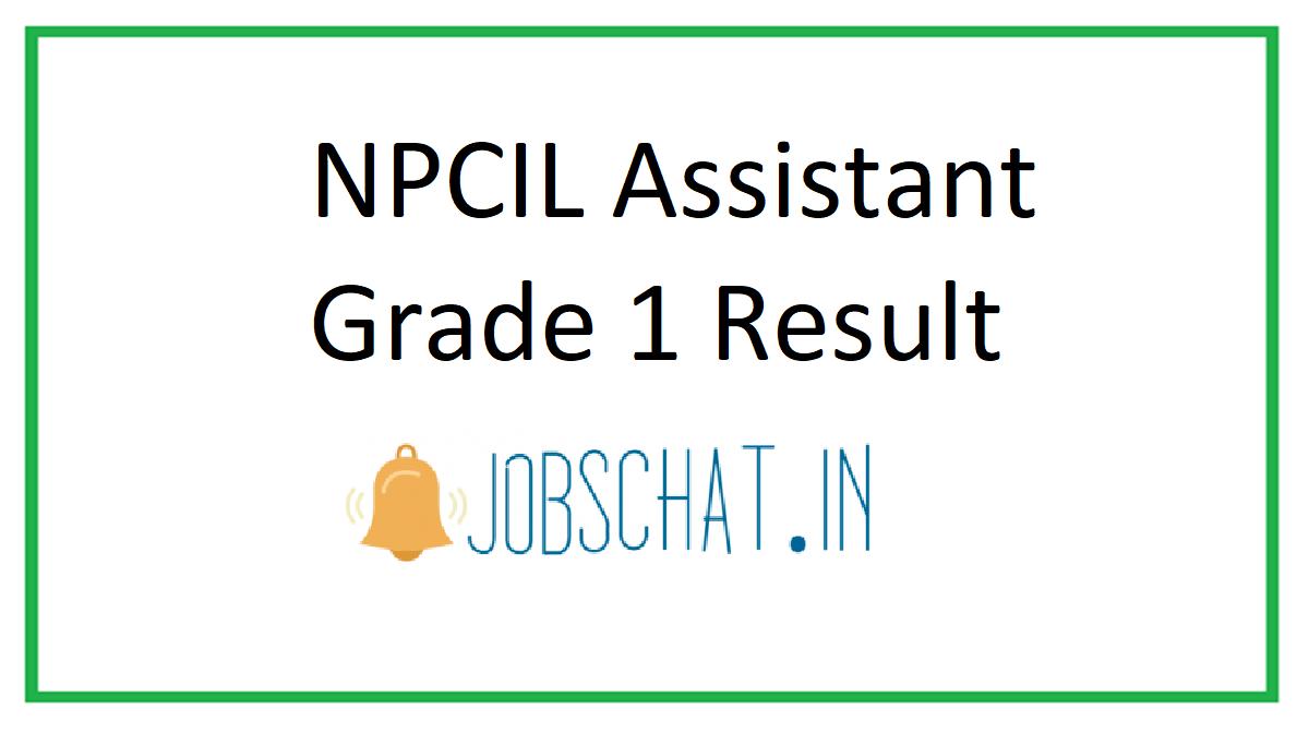 NPCIL Assistant Grade 1 Result